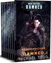 War of the Damned Boxed Set (Books 1-8), A Supernatural Action Adventure Opera: Resurrection of the Damned, No Quarter, Da...