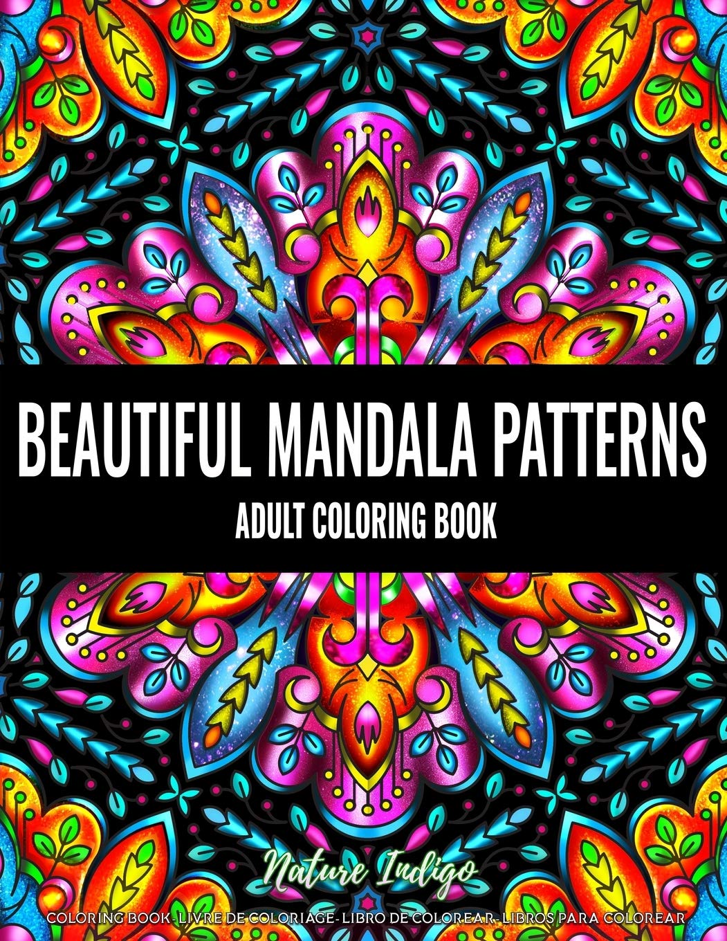 Image OfBeautiful Mandala Patterns: An Adult Coloring Book For Stress Relief And Relaxation