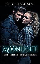 Enchanted Souls Series Moonlight Book 1