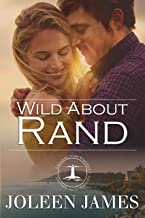 Wild About Rand (A Wilding Point Romance Book 1)