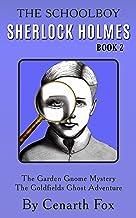 The Schoolboy Sherlock Holmes Book 2