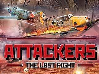 Attackers: The Last Flight