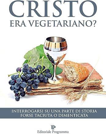 Cristo Era Vegetariano?