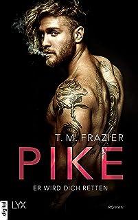 Pike - Er wird dich retten (Pike-Duett 2)