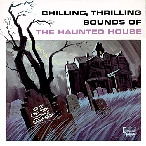 Chilling, Thrilling Sounds of the Haunted House by Laura