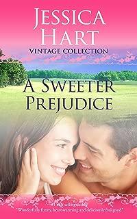 A Sweeter Prejudice (Jessica Hart Vintage Collection)