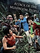 attack of the mushroom people