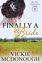 Finally a Bride (Texas Boardinghouse Brides Book 3)
