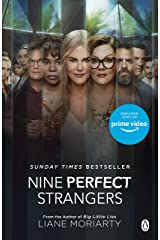 Nine Perfect Strangers: The No 1 bestseller now a major Amazon Prime series Kindle Edition