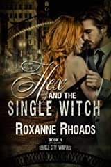 Hex and the Single Witch (Vehicle City Vampires Book 1) Kindle Edition