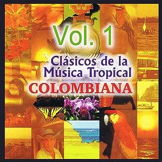 Clásicos De La Música Tropical Colombiana Volume 1