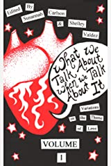 What We Talk About When We Talk About It (Riff) Kindle Edition
