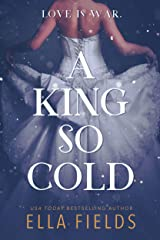 A King So Cold (Royals Book 1) Kindle Edition