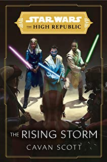 Star Wars: The Rising Storm (The High Republic) (Star Wars: The High Republic Book 2)