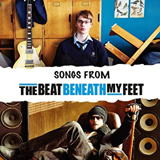 The Beat Beneath My Feet (Original Motion Picture Soundtrack)