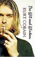 The Wit and Wisdom of Kurt Cobain