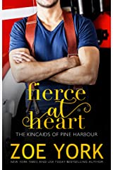 Fierce at Heart (The Kincaids of Pine Harbour) Kindle Edition