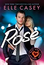 Rose (Red Hot Love Book 3)