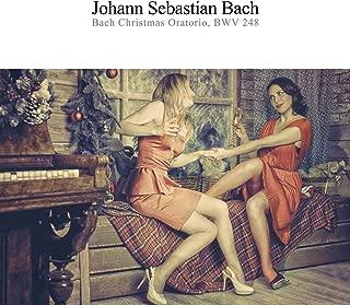 Bach Christmas Oratorio, BWV 248