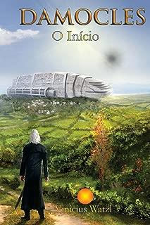 Damocles: o início (Mundos em Conflito Livro 1) (Portuguese Edition)