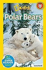 National Geographic Readers: Polar Bears Kindle Edition