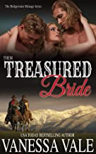 Their Treasured Bride (Bridgewater Menage Series Book 5)