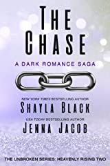 The Chase (Unbroken: Heavenly Rising Book 2) Kindle Edition