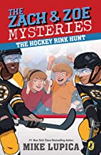 The Hockey Rink Hunt (Zach and Zoe Mysteries, The)