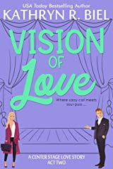 Vision of Love: A Pop Star Romantic Comedy (A Center Stage Love Story Book 2) Kindle Edition