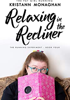 Relaxing in the Recliner (The Running Experiment Book 4)