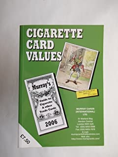 Cigarette Card Values: Murray's Guide to Cigarette and Other Trade Cards (Murray Cards International Ltd)