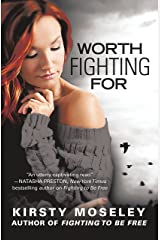 Worth Fighting For Kindle Edition