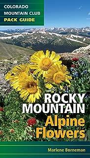 Rocky Mountain Alpine Flowers (Colorado Mountain Club Pack Guide)