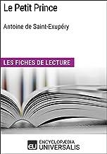 Le Petit Prince d'Antoine de Saint-Exupéry: Les Fiches de lecture d'Universalis