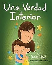 Una Verdad Interior: Libro De Empoderamiento e Inteligencia Emocional Para Niños (Spanish Edition)