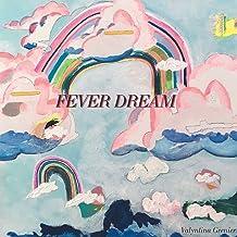 Fever Dream / Take Heart