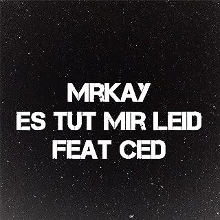 Es Tut Mir Leid (feat. Ced)