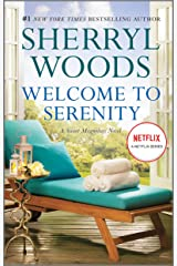 Welcome to Serenity (Sweet Magnolias, Book 4): A Novel (The Sweet Magnolias) Kindle Edition