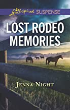 Lost Rodeo Memories: A Riveting Western Suspense (Love Inspired Suspense)