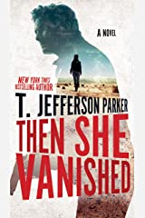 Then She Vanished (A Roland Ford Novel Book 4) Kindle Edition