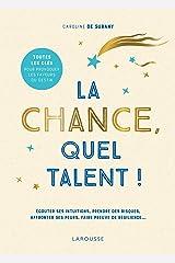 La chance, quel talent ! Paperback
