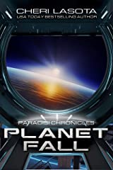 PlanetFall: A Paradisi Chronicles Short Story Kindle Edition