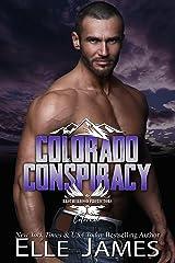 Colorado Conspiracy (Brotherhood Protectors Colorado Book 5) Kindle Edition