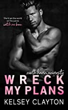 Wreck My Plans: An Enemies to Lovers Romance (North Haven University)
