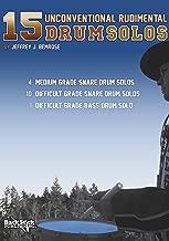 15 Unconventional Rudimental Drum Solos, 4 Medium Grade Snare Drum Solos, 10 Difficult Grade Snare Drum Solos, 1 Difficult Grade bass Drum Solo