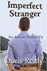 Imperfect Stranger: An Almost Perfect Fit Kindle Edition