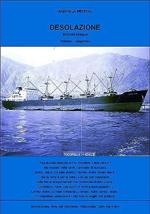 GABRIELA MISTRAL    DESOLAZIONE   (Edizione bilingue (Italiano - Spagnolo)