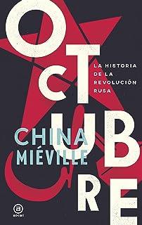 OCTUBRE. LA HISTORIA DE LA REVOLUCIÓN RUSA (Anverso nº 10) (Spanish Edition)