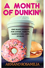 A Month Of Dunkin Kindle Edition