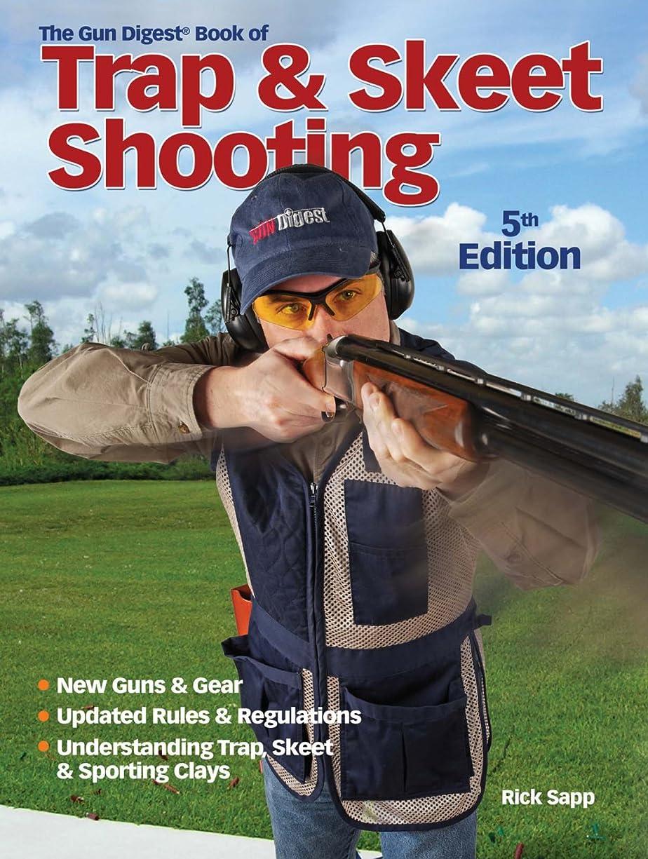 期限切れ導入する動物園The Gun Digest Book of Trap & Skeet Shooting